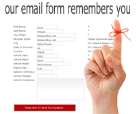 Our contact form can remember your information. Fill it out once and use it over and again.
